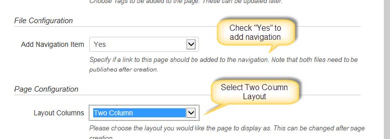 "Check ""Yes"" to add navigation"" and Select Two Column Layout"