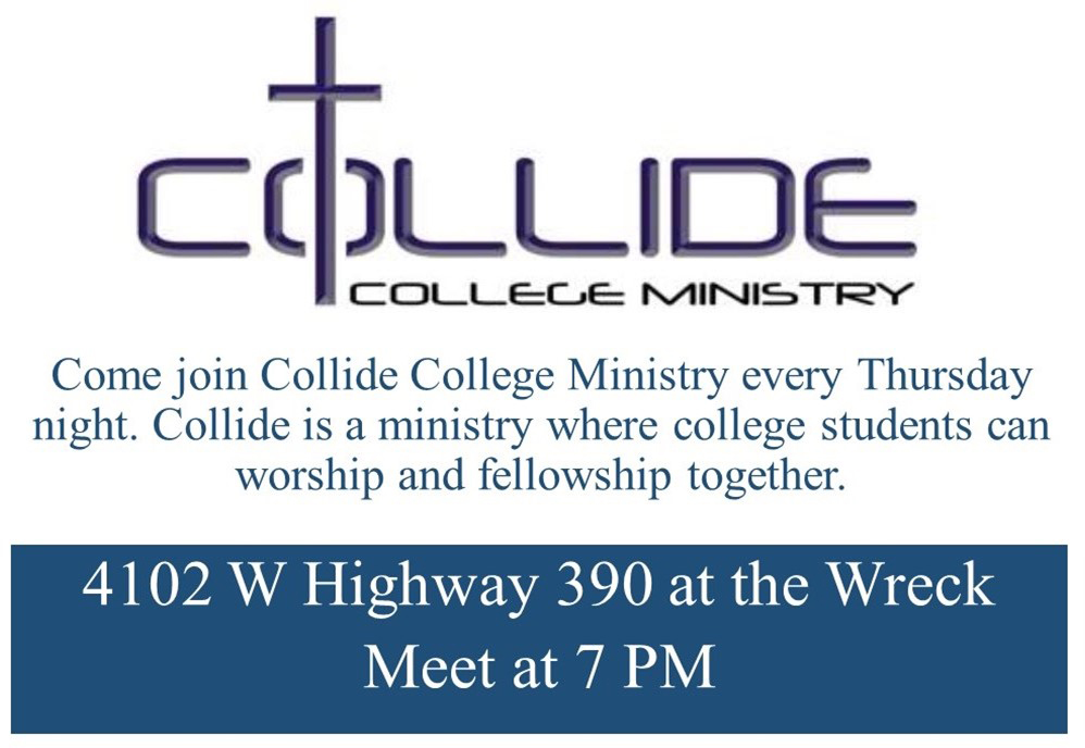 Collide College Ministry - Come join Collide College Ministry every Thursday night. Collide is a ministry where college students can worship and fellowship together.