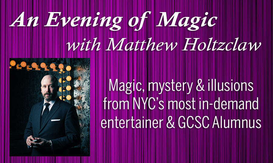 An evening of magic with Matthew Holtzclaw