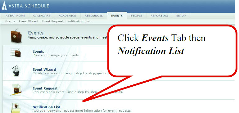 Clink Events Tab then Notification List