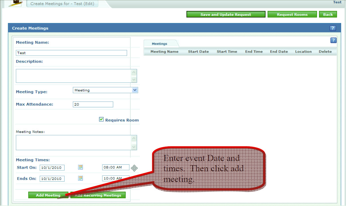 Enter event Date and times. Then click add meeting