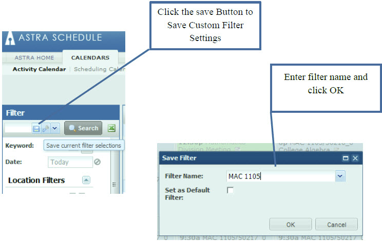 Click the save Button to Save Custom Filter Settings, Enter filter name and click OK