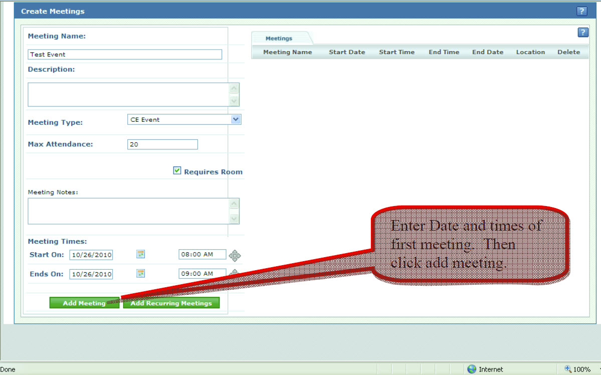 Enter Data and times of first meeting. Then click add meeting.