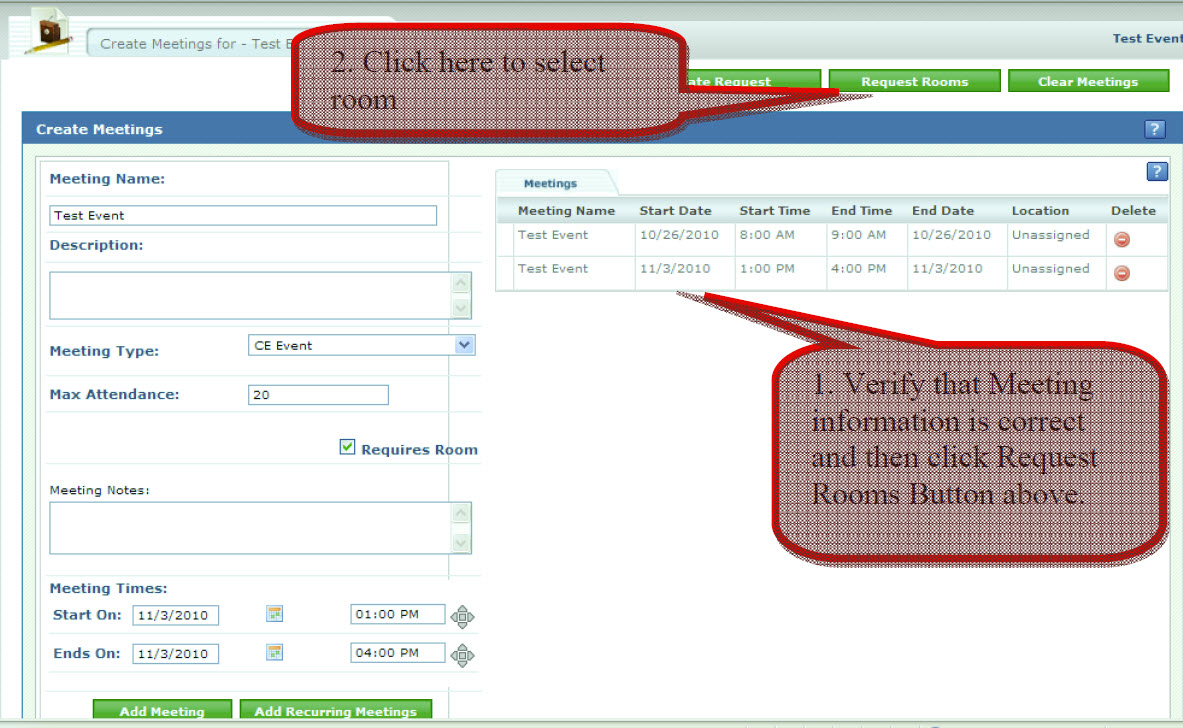 1. Verify that Meeting information is correct and then click Request Rooms Button above