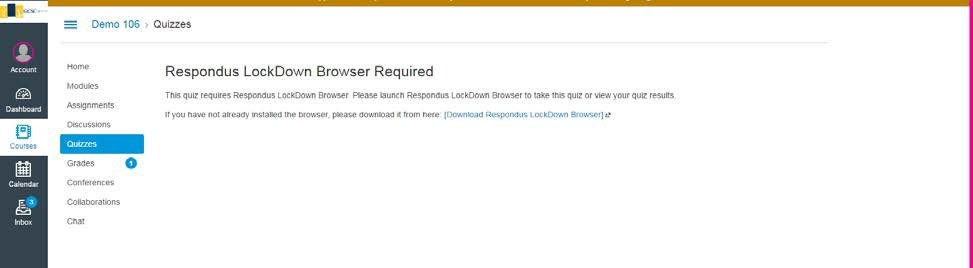 Respondus LockDown Browser Required